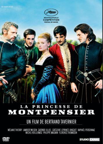 On voit les personnages de la Princesse de Montpensier sur l'affiche du film de Bertrand Tavernier.